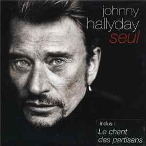 Johnny Hallyday - Seul descargar gratis