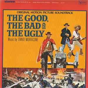Ennio Morricone - The Good, The Bad And The Ugly - Original Motion Picture Soundtrack descargar gratis