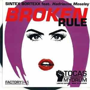 Sintex Bortexx Feat. Hadrianus Moseley - Broken Rule (Message Mix) descargar gratis