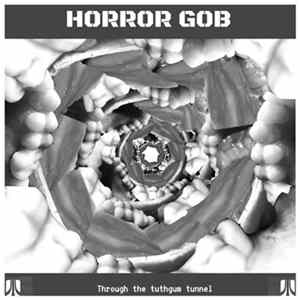 Horroh Gob - Through the Tuthgum Tunnel descargar gratis