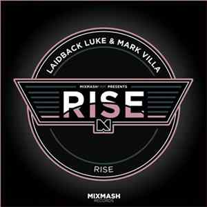 Laidback Luke & Mark Villa - Rise descargar gratis