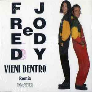Fred & Jody - Vieni Dentro (Remix) descargar gratis