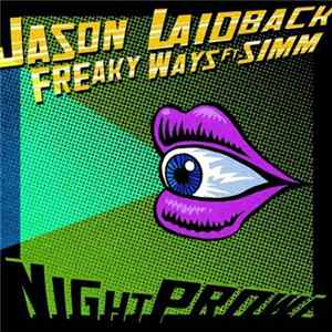 Jason Laidback Ft. Simm - Freaky Ways descargar gratis